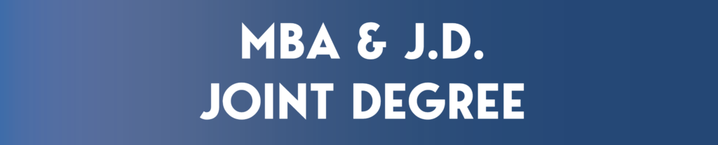 MBA/JD Joint Degree